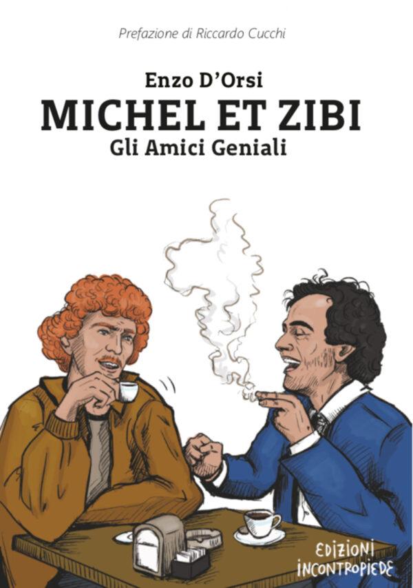 MICHEL et ZIBI